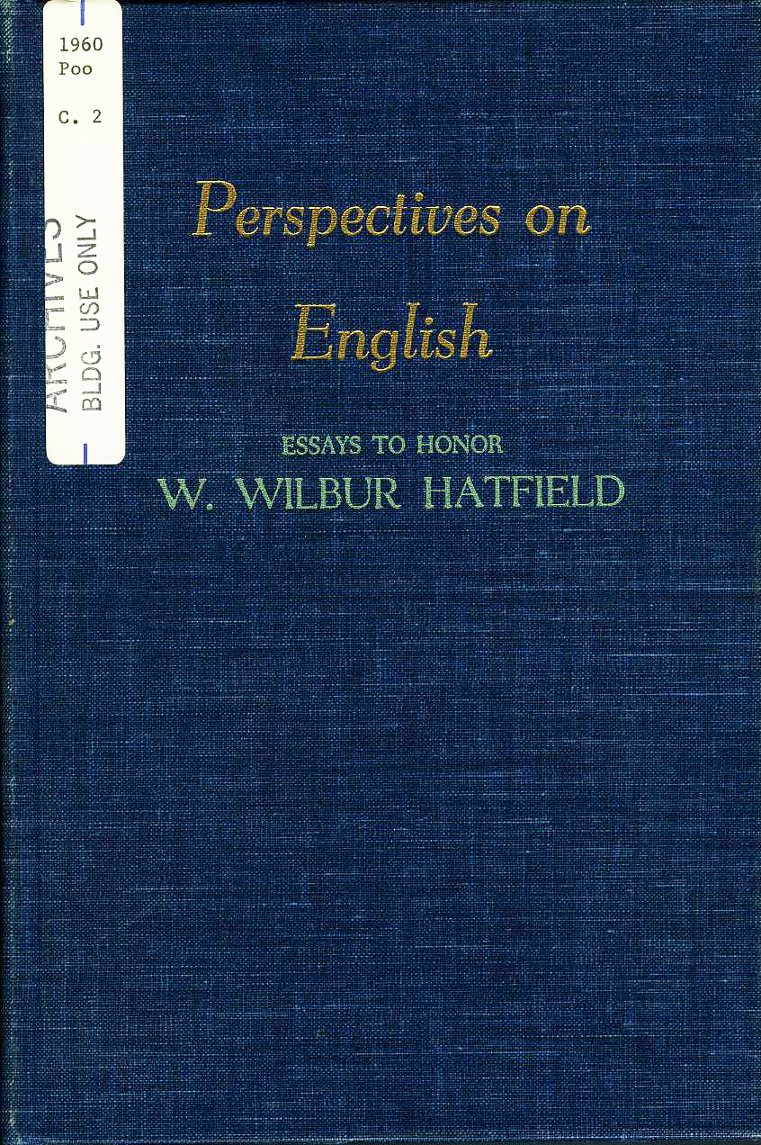 national council of teachers of english archives at the university  the cover and pages fromperspectives on english essays to honor w wilbur  hatfield the book contained an insert of hatfields portrait